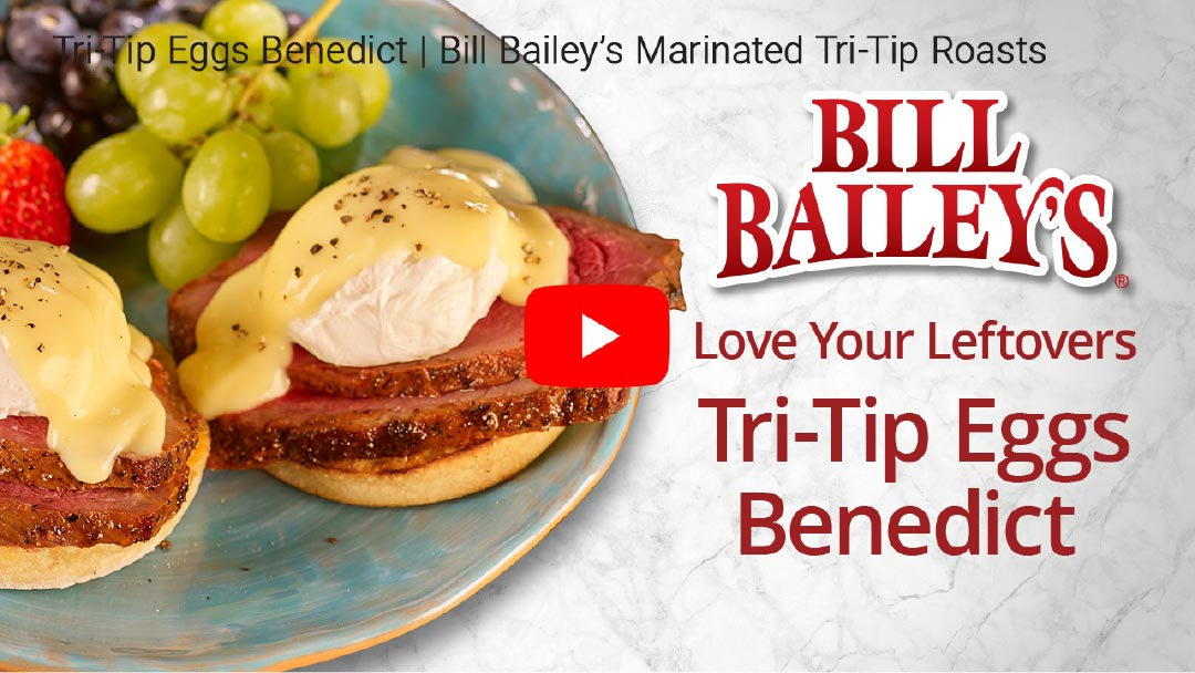 YouTube Video - Love Your Leftovers - Tri-Tip Eggs Benedict